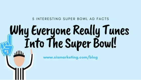 Why Everyone Really Tunes Into The Super Bowl